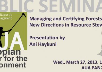 AUA ACE Public Lecture: Forest Management and Resource Stewardship