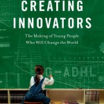 Book of the Week: Creating Innovators