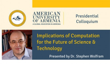 Presidential Colloquium: Implications of Computation for the Future of Science & Technology, with Dr. Stephen Wolfram