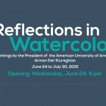 "AUA President Armen Der Kiureghian's ""Reflections in Watercolor"" on Exhibit in Akian Gallery"