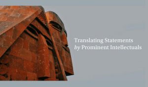 Translating Statements by Prominent Intellectuals during the Artsakh War