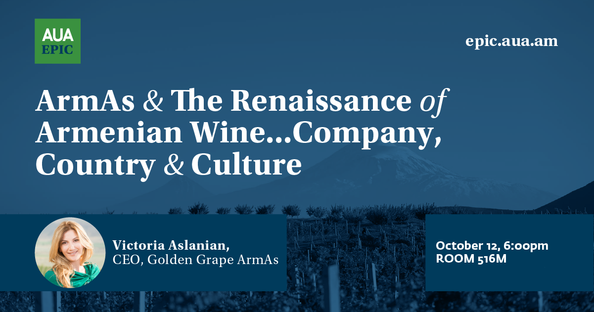 ArmAs and the Renaissance of Armenian Wine… Company, Country and Culture