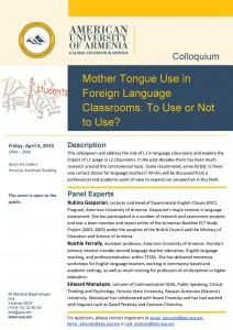Colloquium: Mother Tongue in Foreign Language Classrooms: To Use or Not to Use?