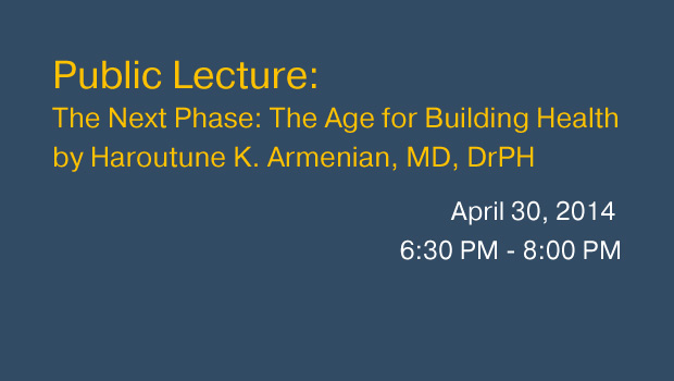 Public Lecture: The Next Phase: The Age for Building Health