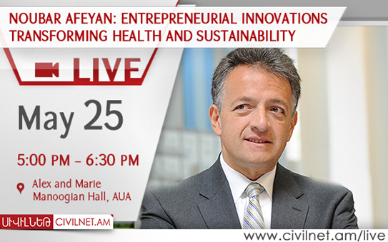LiveStream: Noubar Afeyan: Entrepreneurial Innovations Transforming Health and Sustainability
